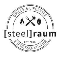 [steel]raum Grills und Lifestyle
